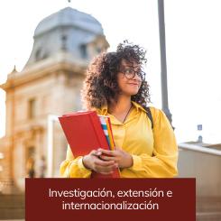 Investigación, extensión e internacionalización